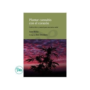 """""""Plantar Cannabis con el corazón"""" - Book"""