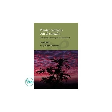 """Libro """"Plantar Cannabis con el corazón"""""""