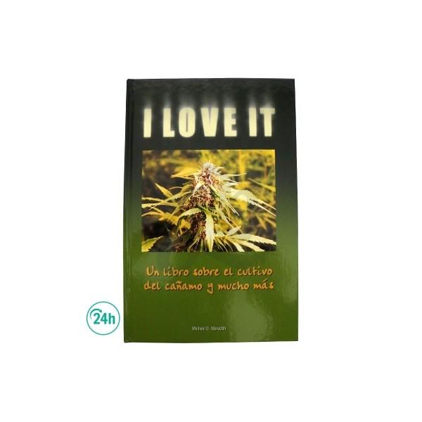"""Libro """"I love It"""" sobre cultivo de cáñamo y mucho más"""