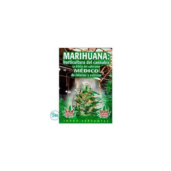 """""""La Bible de la Marijuana"""" - Jorge Cervantes"""