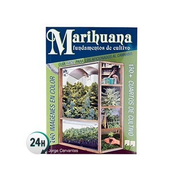 Marihuana, Grow Basics by Jorge Cervantes