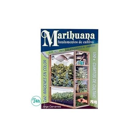 """""""Marijuana, Fondamentaux de Culture """" - Jorge Cervantes"""