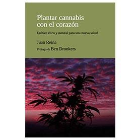 libros para cultivadores plantar cannabis con el corazón